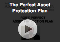 the perfect asset protection plan