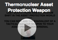 How to add a thermonuclear asset protection weapon to your arsenal