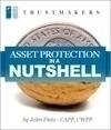 Asset Protection in a Nutshell